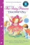 The Very Fairy Princess: Teacher's Pet (Passport to Reading, Level 1)